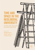 Time and Space in the Neoliberal University (eBook, PDF)