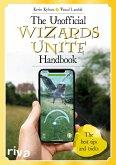 The Unofficial Wizards Unite Handbook (eBook, ePUB)