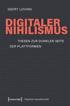Digitaler Nihilismus (eBook, PDF) - Lovink, Geert