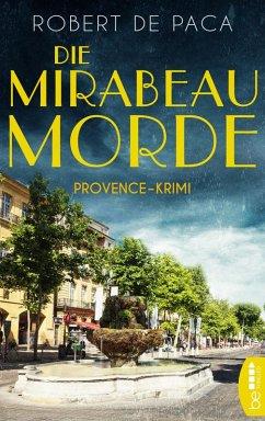 Die Mirabeau-Morde (eBook, ePUB) - Paca, Robert de