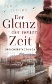 Der Glanz der neuen Zeit / Speicherstadt-Saga Bd.2 (eBook, ePUB)