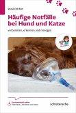 Häufige Notfälle bei Hund und Katze (eBook, PDF)