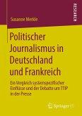 Politischer Journalismus in Deutschland und Frankreich