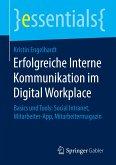 Erfolgreiche Interne Kommunikation im Digital Workplace