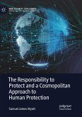 The Responsibility to Protect and a Cosmopolitan Approach to Human Protection