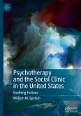 Psychotherapy and the Social Clinic in the United States