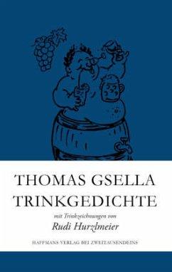 Trinkgedichte - Gsella, Thomas; Hurzlmeier, Rudi