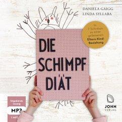 Die Schimpf-Diät, 1 Audio-CD, MP3 - Gaigg, Daniela; Syllaba, Linda