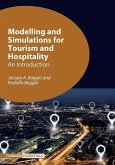 Modelling and Simulations for Tourism and Hospitality: An Introduction