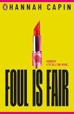 Foul is Fair (eBook, ePUB)