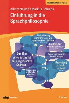 Einführung in die Sprachphilosophie (eBook, PDF) - Newen, Albert; Schrenk, Markus