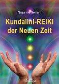 Kundalini-REIKI der Neuen Zeit (eBook, ePUB)