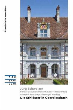 Die Schlösser in Oberdiessbach (eBook, ePUB) - Schweizer, Jürg; Baeriswyl, Armand; Braun, Hans; Herzog, Georges; Studer Immenhauser, Barbara