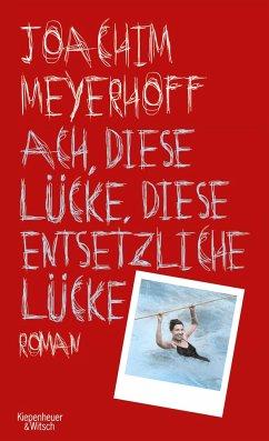 Ach, diese Lücke, diese entsetzliche Lücke / Alle Toten fliegen hoch Bd.3 (Mängelexemplar) - Meyerhoff, Joachim