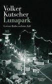 Lunapark / Kommissar Gereon Rath Bd.6 (Mängelexemplar)
