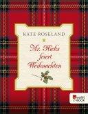 Mr. Hicks feiert Weihnachten (eBook, ePUB)