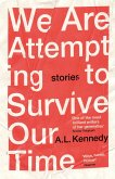 We Are Attempting to Survive Our Time (eBook, ePUB)