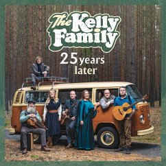 25 Years Later - Kelly Family,The