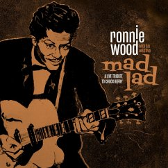 Mad Lad:A Live Tribute To Chuck Berry - Wood,Ronnie With His Wild Five