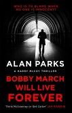 Bobby March Will Live Forever (eBook, ePUB)