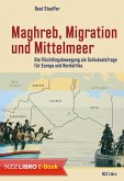 Maghreb, Migration und Mittelmeer (eBook, ePUB)