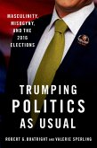 Trumping Politics as Usual (eBook, ePUB)