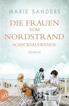 Die Frauen vom Nordstrand. Schicksalswende (eBook, ePUB) - Sanders, Marie