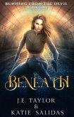 Beneath (Running from the Devil, #1) (eBook, ePUB)