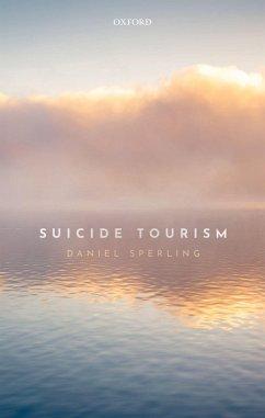 Suicide Tourism (eBook, PDF) - Sperling, Daniel