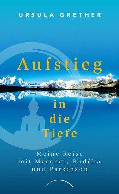Aufstieg in die Tiefe (eBook, ePUB) - Grether, Ursula