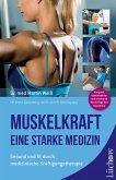 Muskelkraft - Eine starke Medizin (eBook, ePUB)