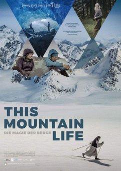This Mountain Life - Die Magie der Berge - This Mountain Life/Dvd