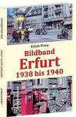 Bildband Erfurt 1938 bis 1940