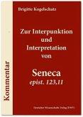 Zur Interpunktion und Interpretation von Seneca 'epist. 123,11'