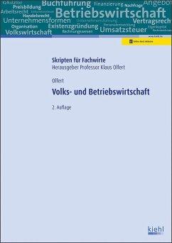 Volks- und Betriebswirtschaft - Olfert, Klaus