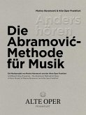 Anders hören - Die Abramovic-Methode für Musik