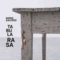 Doris Salcedo. Tabula Rasa