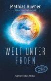 Welt unter Erden