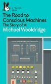 The Road to Conscious Machines (eBook, ePUB)