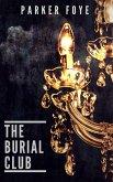 The Burial Club (Love Has Claws, #2) (eBook, ePUB)
