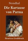 Die Kartause von Parma (Großdruck)