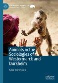 Animals in the Sociologies of Westermarck and Durkheim (eBook, PDF)