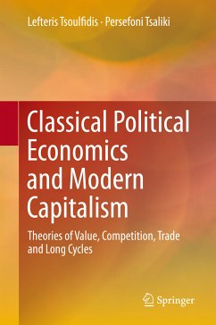Classical Political Economics and Modern Capitalism (eBook, PDF) - Tsoulfidis, Lefteris; Tsaliki, Persefoni