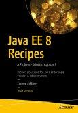 Java EE 8 Recipes (eBook, PDF)
