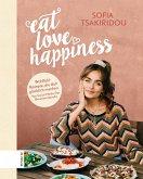 Eat Love Happiness (eBook, ePUB)