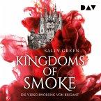 Die Verschwörung von Brigant / Kingdoms of Smoke Bd.1 (MP3-Download)