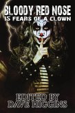 Bloody Red Nose: Fifteen Fears of a Clown (eBook, ePUB)