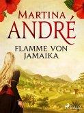 Flamme von Jamaika (eBook, ePUB)