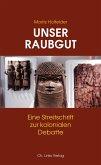 Unser Raubgut (eBook, ePUB)