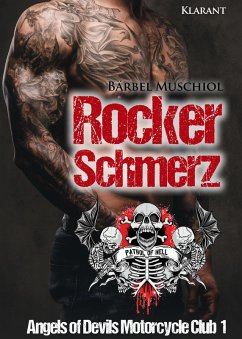 Rockerschmerz. Angels of Devils Motorcycle Club 1 (eBook, ePUB) - Muschiol, Bärbel